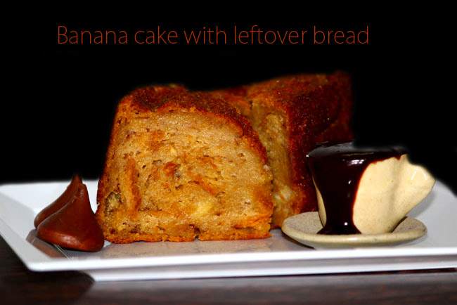 Banana cake with leftover bread