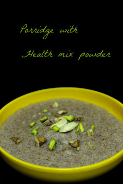 porridge with health mix powder