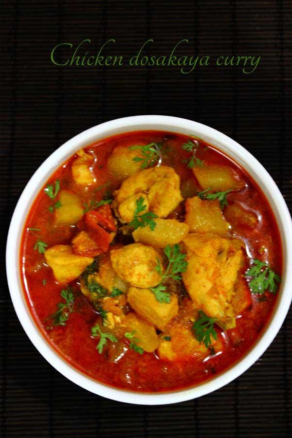 Chicken dosakaya  curry