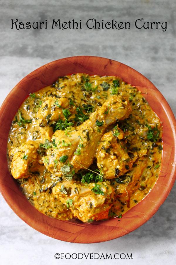 Kasuri Methi Chicken Curry With Rich Gravy Foodvedam