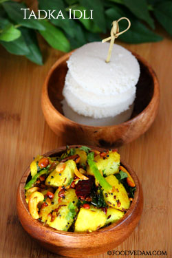 Tadka Idli – how to prepare tempered idlis