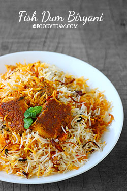 Fish Biryani -how to prepare Fish dum biryani at home