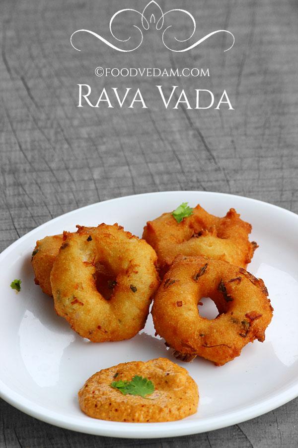Rava Vada Recipe How To Prepare Vadas With Semolinasuji
