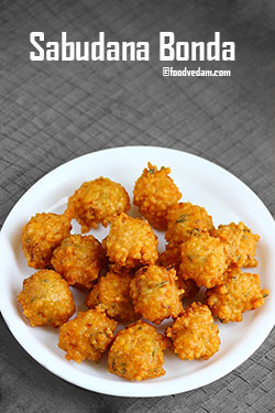 Sabudana Bonda – how to make Saggubiyyam Punugulu