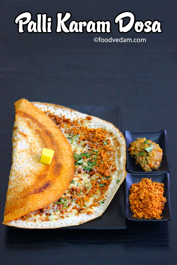 Palli karam dosa recipe street food style peanut spice powder dosa forumfinder Image collections