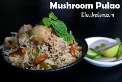 Mushroom Pulao Recipe Restaurant Style